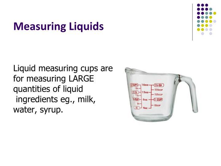 Measuring liquids