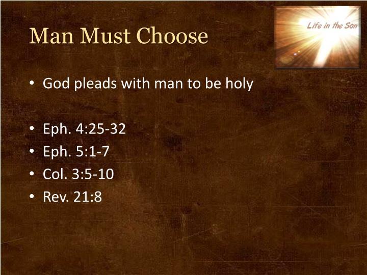 Man Must Choose