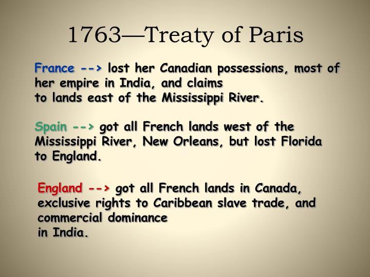 1763—Treaty of Paris