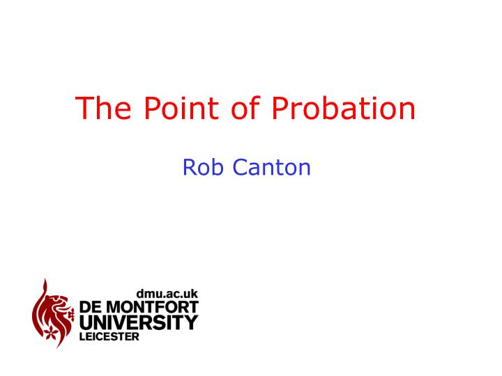the point of probation n.