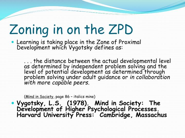 Zoning in on the ZPD