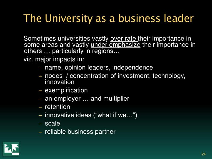 The University as a business leader