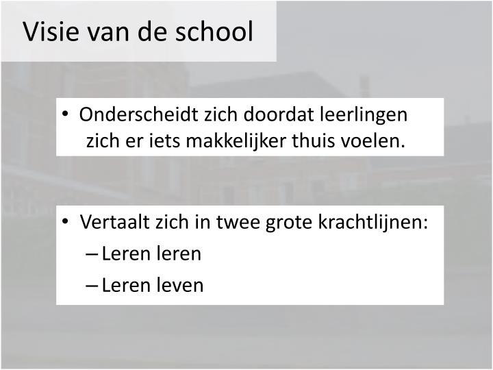 Visie van de school