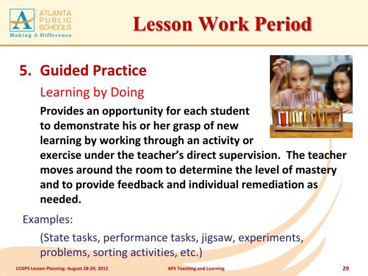Lesson Work Period