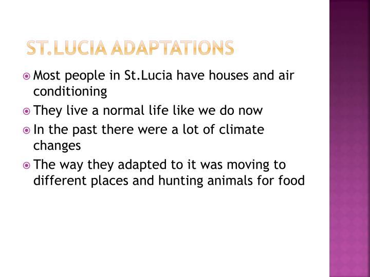 St lucia adaptations