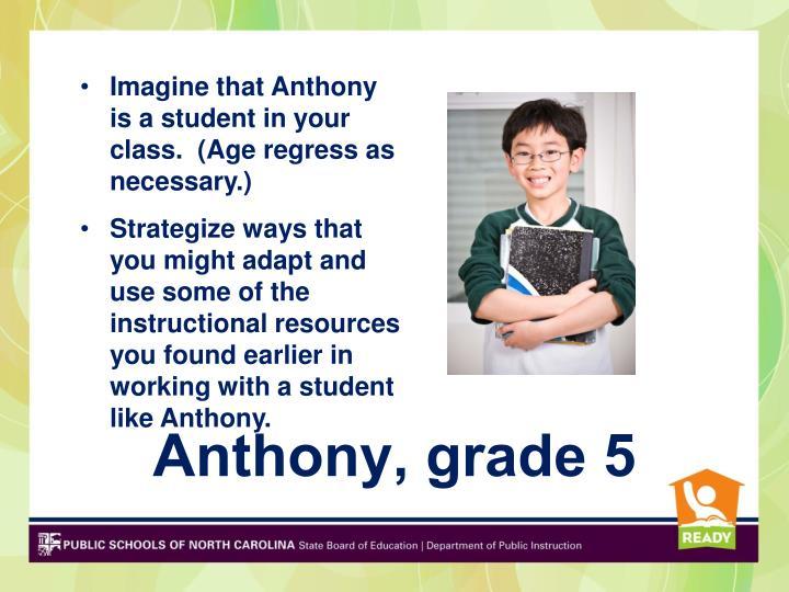 Anthony, grade 5