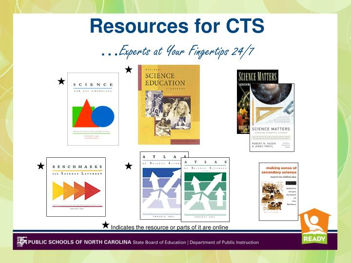 Resources for CTS