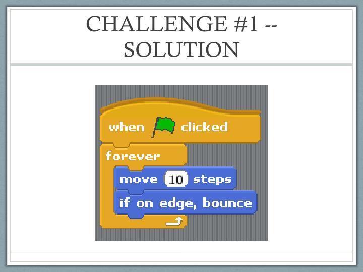 CHALLENGE #1 -- SOLUTION
