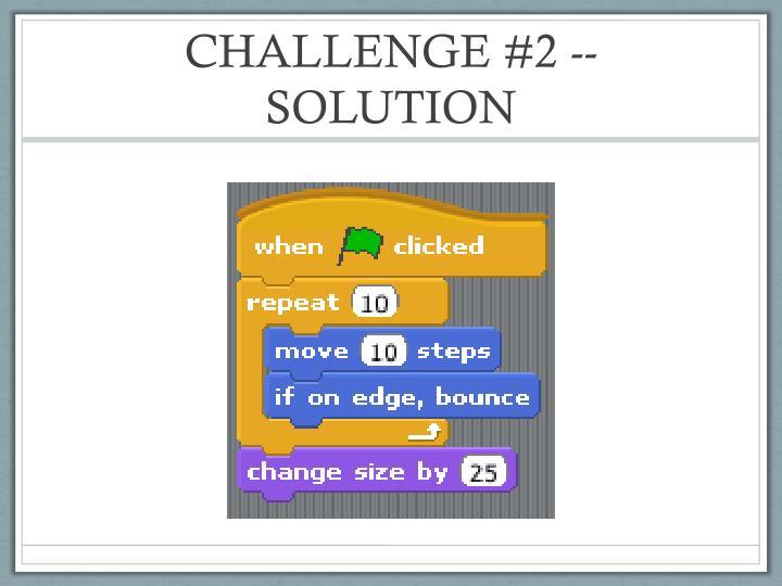 CHALLENGE #2 -- SOLUTION