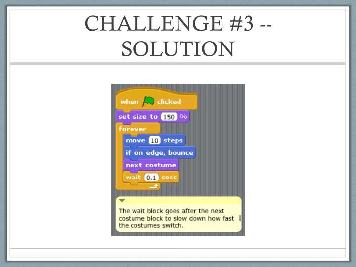 CHALLENGE #3 -- SOLUTION
