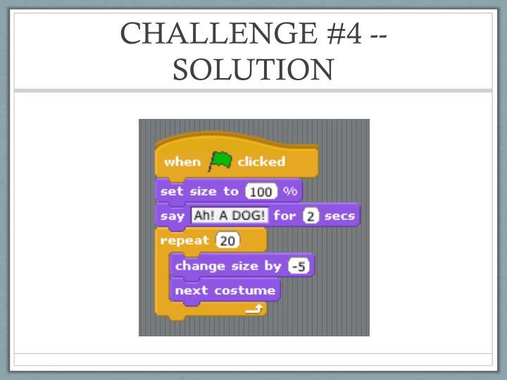 CHALLENGE #4 -- SOLUTION
