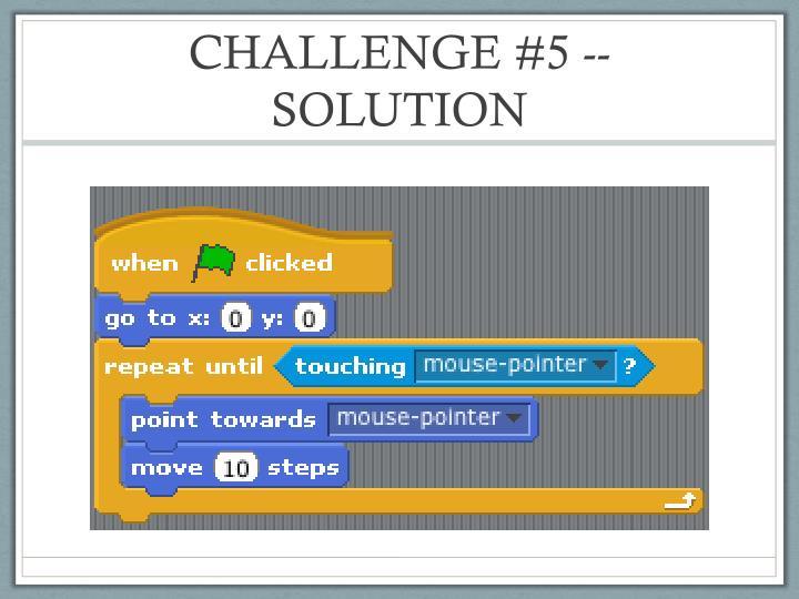 CHALLENGE #5 -- SOLUTION