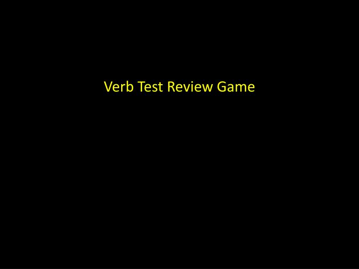 verb test review game n.
