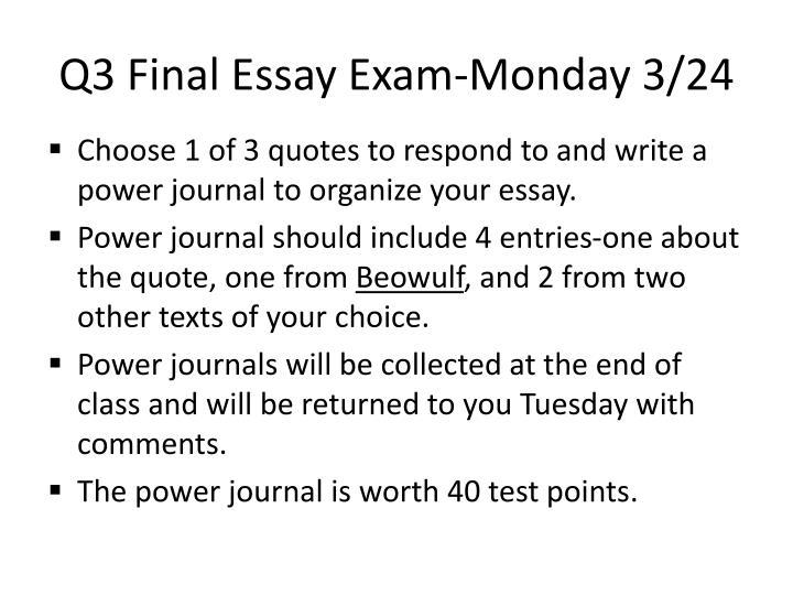 Q3 Final Essay Exam-Monday