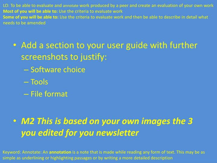 Add a section to your user guide with further screenshots to justify: