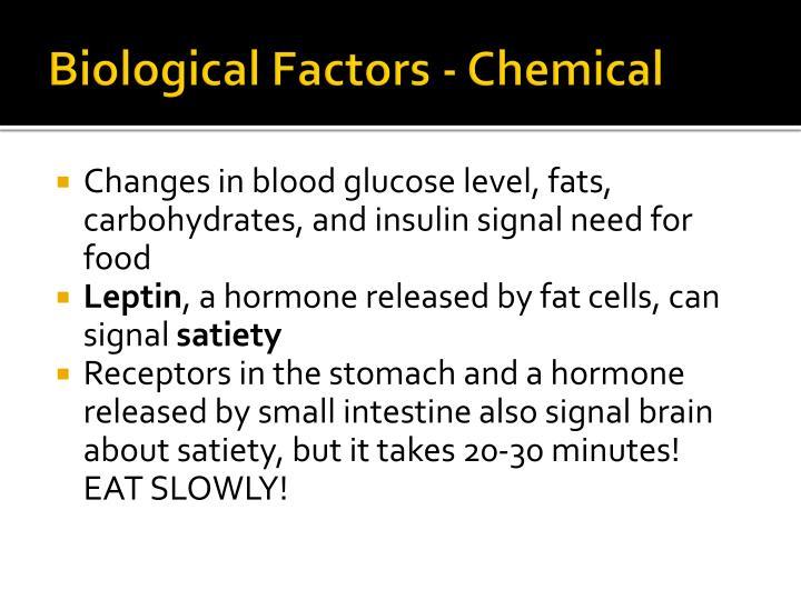 Biological Factors - Chemical