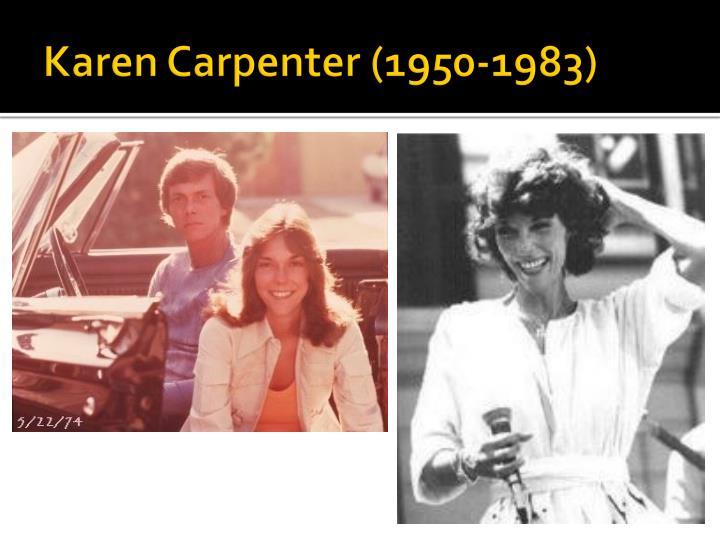 Karen Carpenter (1950-1983)