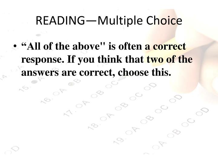 READING—Multiple Choice