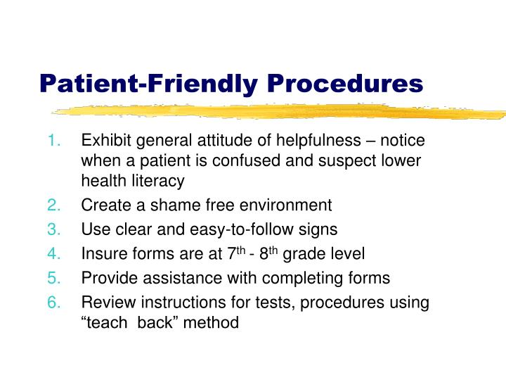 Patient-Friendly Procedures