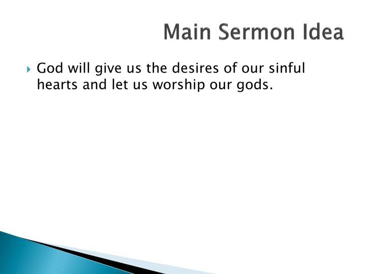 Main Sermon Idea