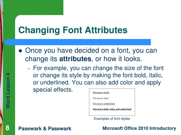 Once you have decided on a font, you can change its
