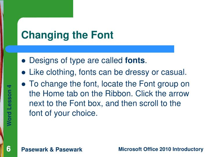 Changing the Font