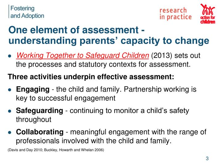 One element of assessment understanding parents capacity to change
