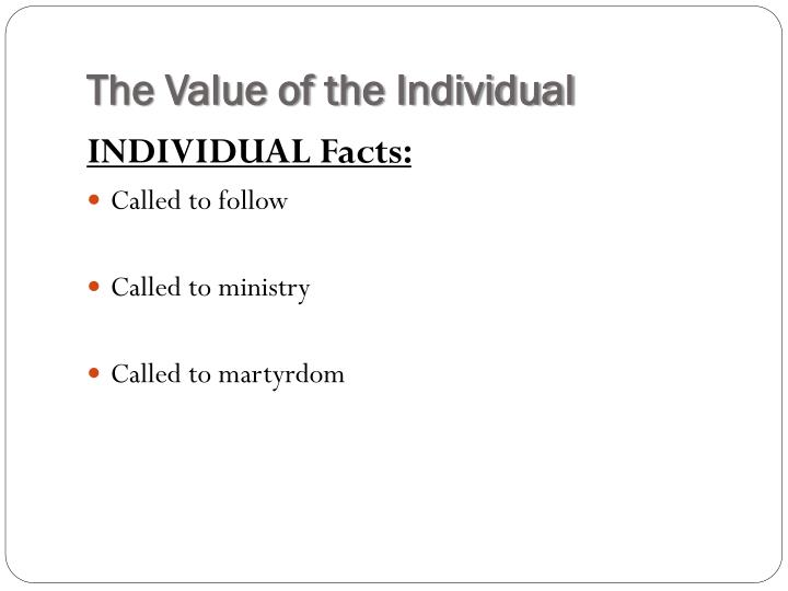 The Value of the Individual