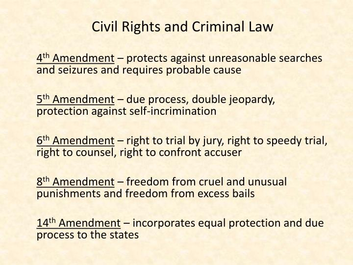 Civil Rights and Criminal Law