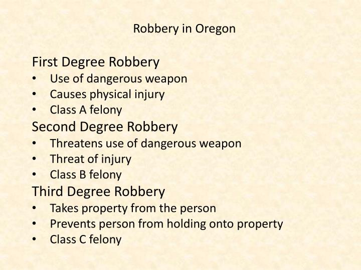 Robbery in Oregon