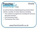 as with all venture marketing group events there will be a number of visitor features including