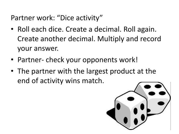 "Partner work: ""Dice activity"""