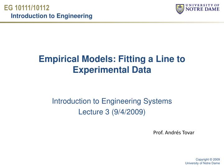 empirical models fitting a line to experimental data n.