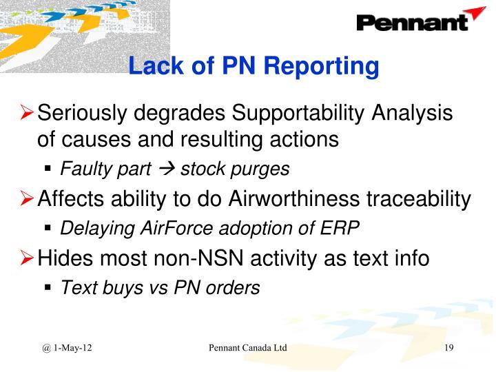 Lack of PN Reporting