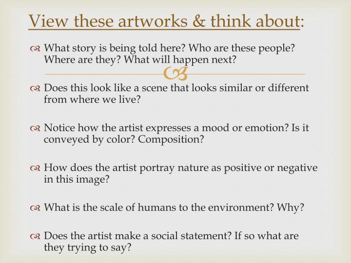 View these artworks think about
