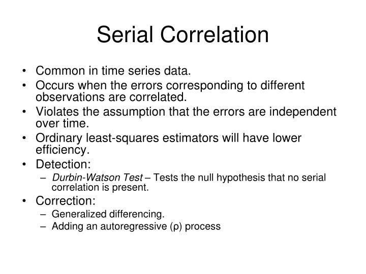Serial Correlation