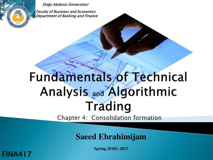 fundamentals of technical analysis and algorithmic trading chapter 4 consolidation formation n.