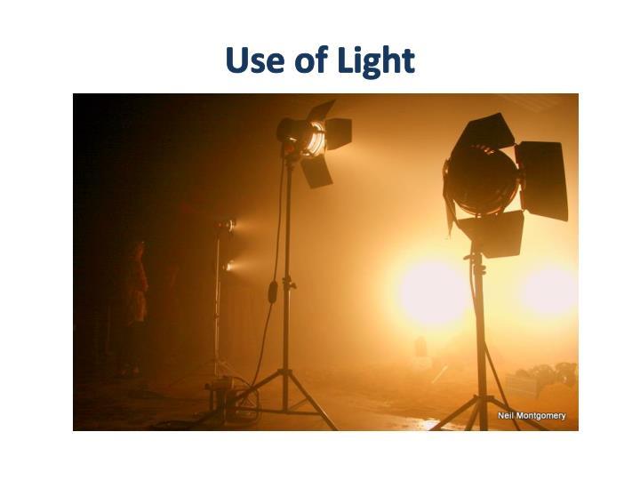 Use of Light