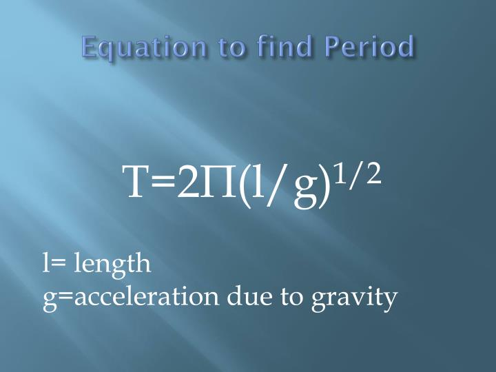 Equation to find Period
