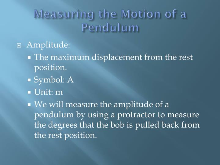Measuring the Motion of a Pendulum