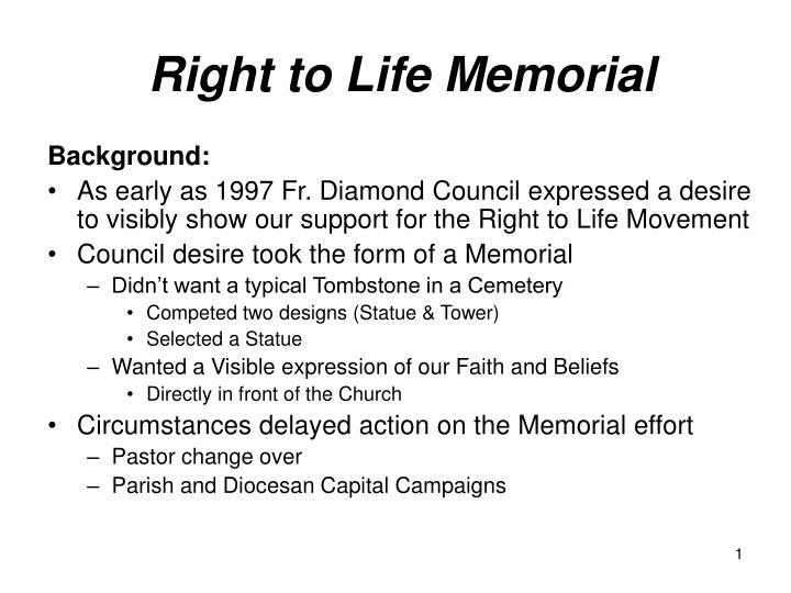 right to life memorial n.