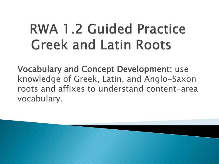 rwa 1 2 guided practice greek and latin roots n.