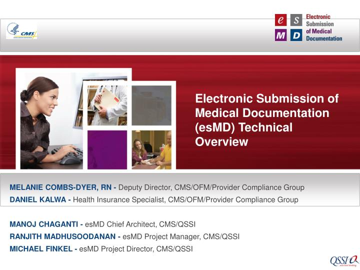 Electronic submission of medical documentation esmd technical overview