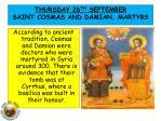 thur sday 26 th september saint cosmas and damian martyrs