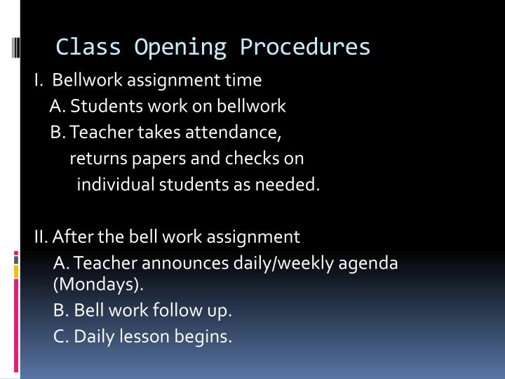 Class Opening Procedures