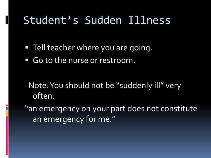 Student's Sudden Illness