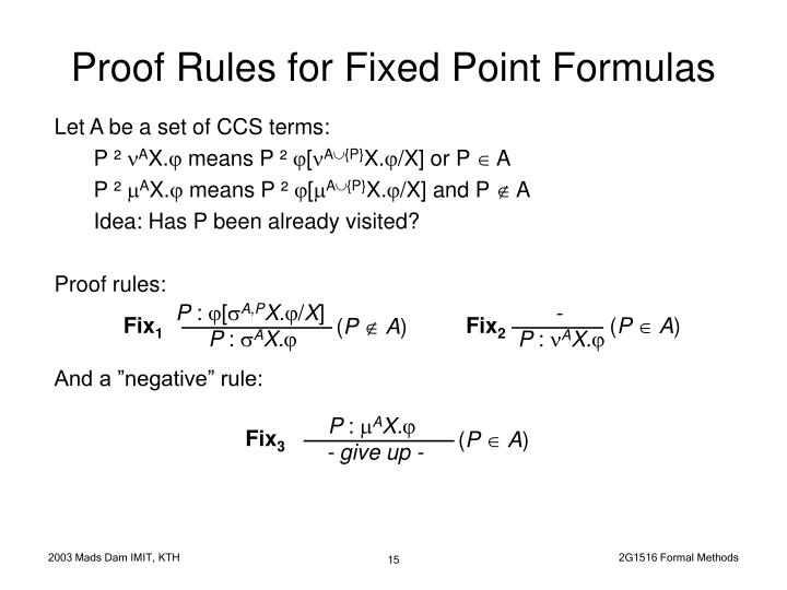Proof Rules for Fixed Point Formulas