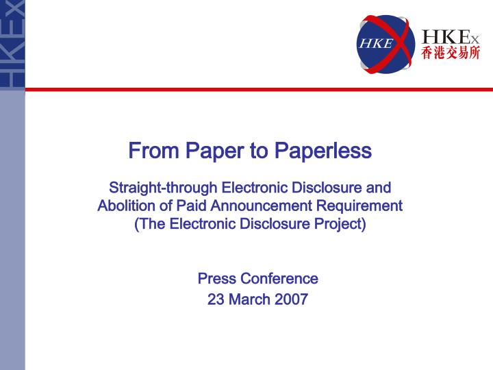 From Paper to Paperless
