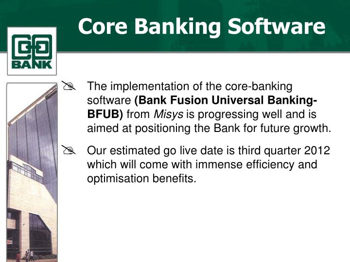 The implementation of the core-banking software