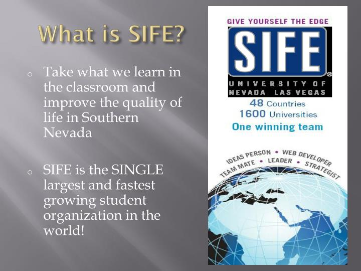 What is SIFE?